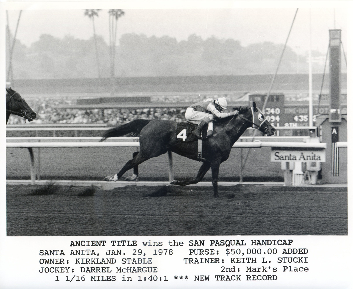 Darrel McHargue and Ancient Title winning the 1978 San Pasqual Handicap at Santa Anita and setting a new track record (Bill Mochon/Museum Collection)